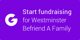 Fundraise for Westminster Befriend a Family with JustGiving